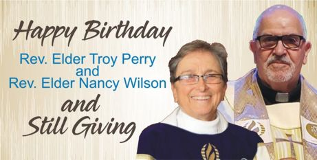 Happy Birthday to Rev. Elder Troy and Rev. Elder Nancy! Still Giving!